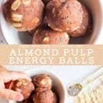 Two combined pictures showing almond pulp energy balls in a white bowl and hand reaching for one.