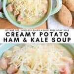 Bowl of Instant Pot Creamy Potato Ham & Kale Soup with recipe title