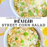 Two pictures of mexican street corn summer salad with recipe title.