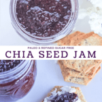 Blackberry chia seed jam in a glass mason jar surrounded by goat cheese and crackers with the recipe title.