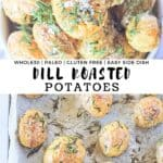 Dill roasted potatoes in a white bowl and on a parchment paper covered sheet pan.
