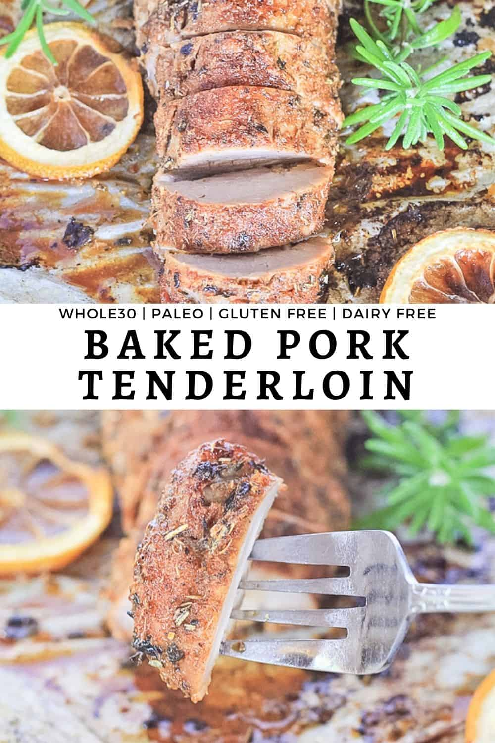 Baked pork tenderloin covered in a spice rub on a sheet pan with rosemary and lemons.